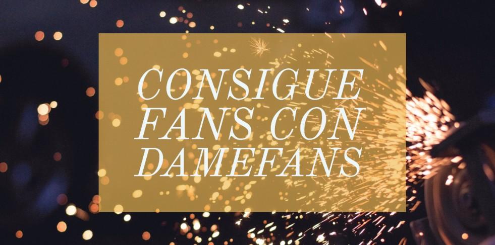 DameFans consigue seguidores para tus redes sociales
