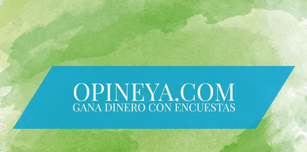 OpineYa.com gana con encuestas pago de 5€