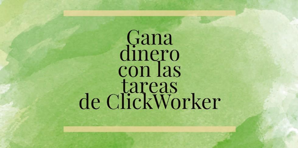 ClickWorker gana dinero con Tareas y encuestas
