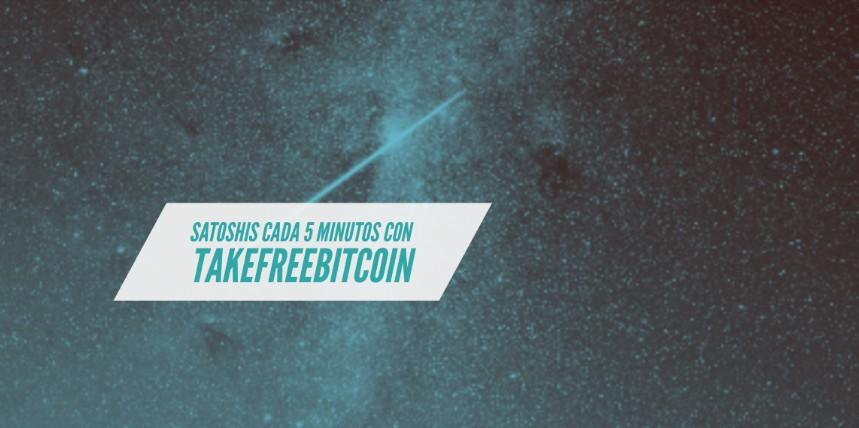 TakeFreeBitcoin satoshis gratis cada 5 minutos