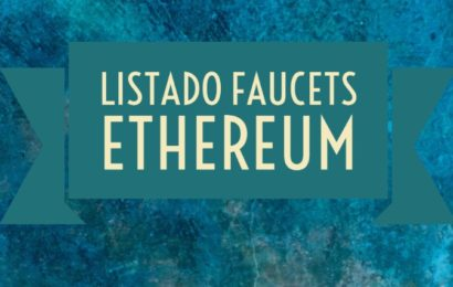 Lista buenas faucets Ethereum gratis
