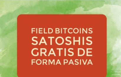 Field Bitcoins gana satoshis gratis de forma pasiva
