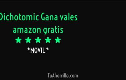 Dichotomic: Gana vales Amazon gratis cada día respondiendo SI o NO