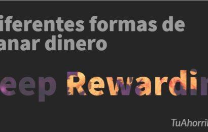 Keep Rewarding: Diferentes formas de ganar dinero