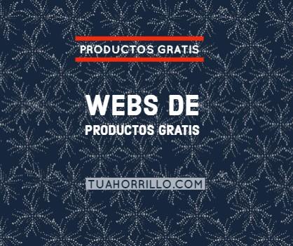 Lista de las mejores webs de productos gratis CONSIGUE TU REGALO