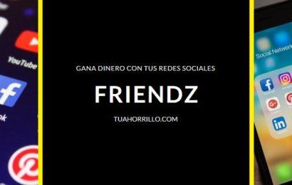 Friendz Gana dinero compartiendo tus fotos en redes sociales🤑