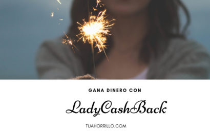 LadyCashback Gana dinero de diferentes formas🤑