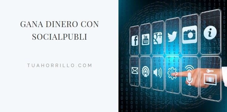 SocialPubli Gana dinero como influencer en tus redes sociales🤑