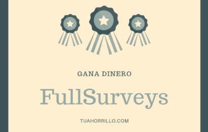 FullSurveys gana dinero con paneles de encuestas 🥇