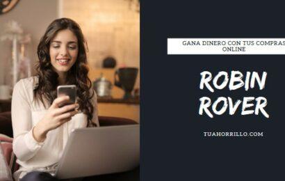 Robin Rover gana dinero con tus compras online🤑